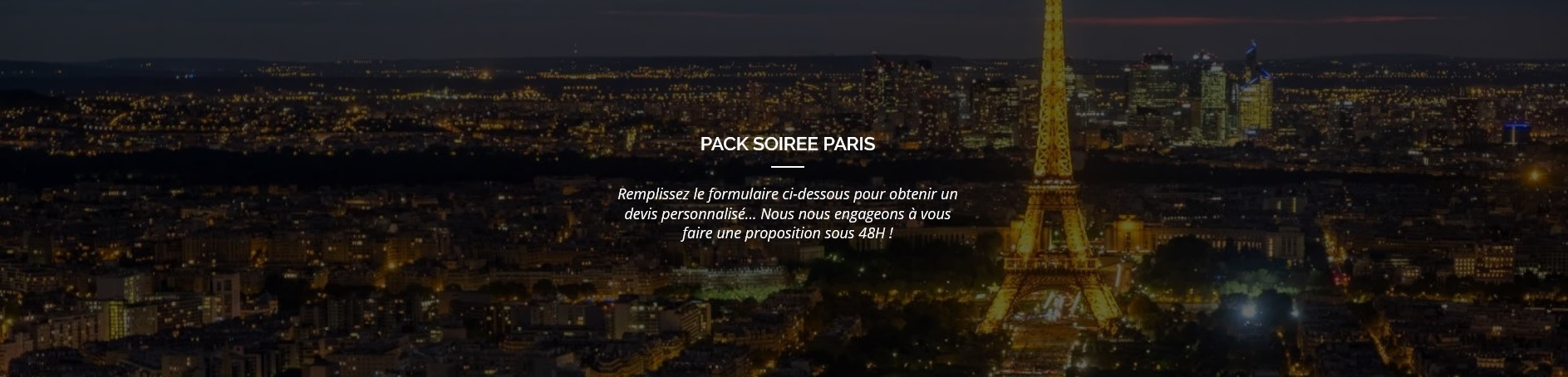 Pack Soirée Paris